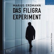 Das Filigra Experiment