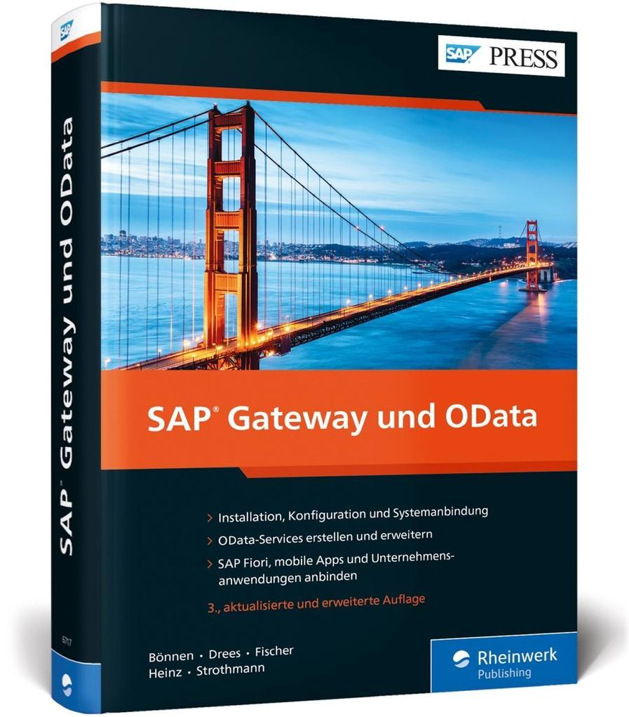 SAP Gateway und OData: Schnittstellenentwicklung für SAP Fiori, SAPUI5, HTML5, Windows u.v.m. als Buch