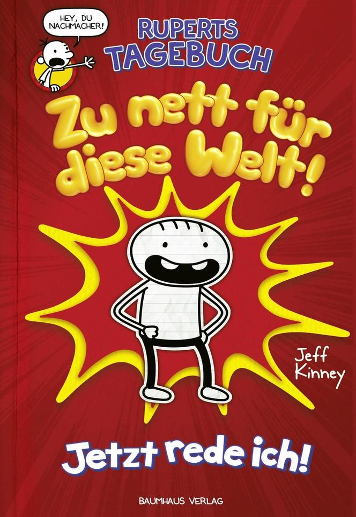 Ruperts Tagebuch - Zu nett für diese Welt! als Buch