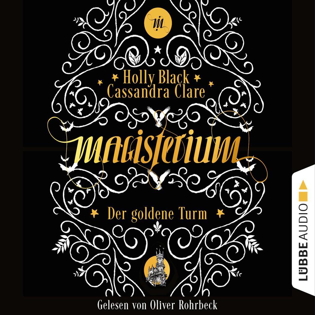 Der goldene Turm - Magisterium, Teil 5 (Gekürzt) als Hörbuch Download