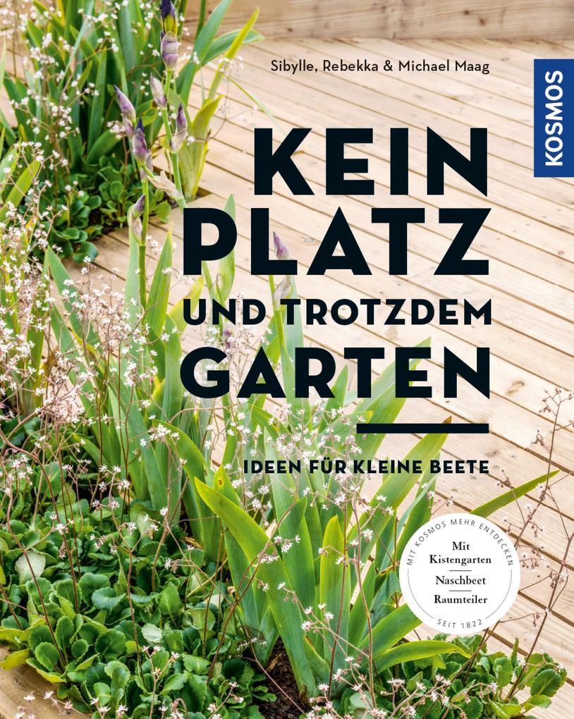 Kein Platz und trotzdem Garten als eBook