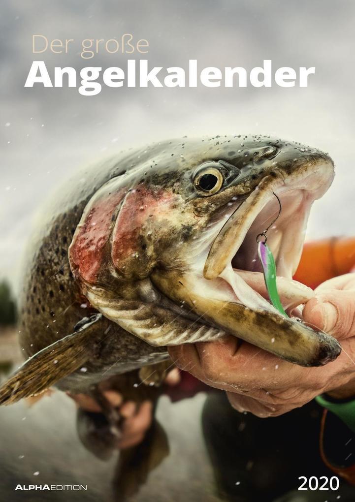 Der große Angelkalender 2020 - Bildkalender (30 x 42) - mit Zusatzinformationen aus der Anglerwelt - Wandkalender als Kalender