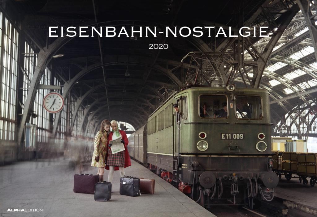 Eisenbahn-Nostalgie 2020 - Bildkalender quer (50 x 34) - Technikkalender - Lokomotive - Zug - Wandkalender als Kalender