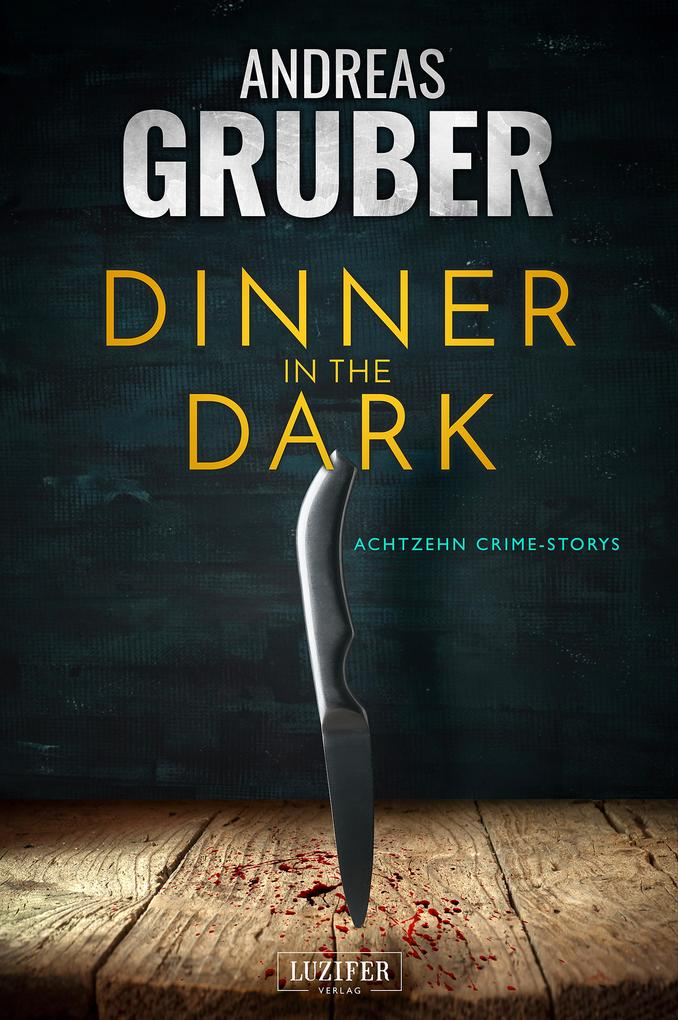 DINNER IN THE DARK als eBook