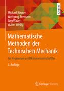 Mathematische Methoden der Technischen Mechanik