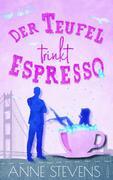 Der Teufel trinkt Espresso