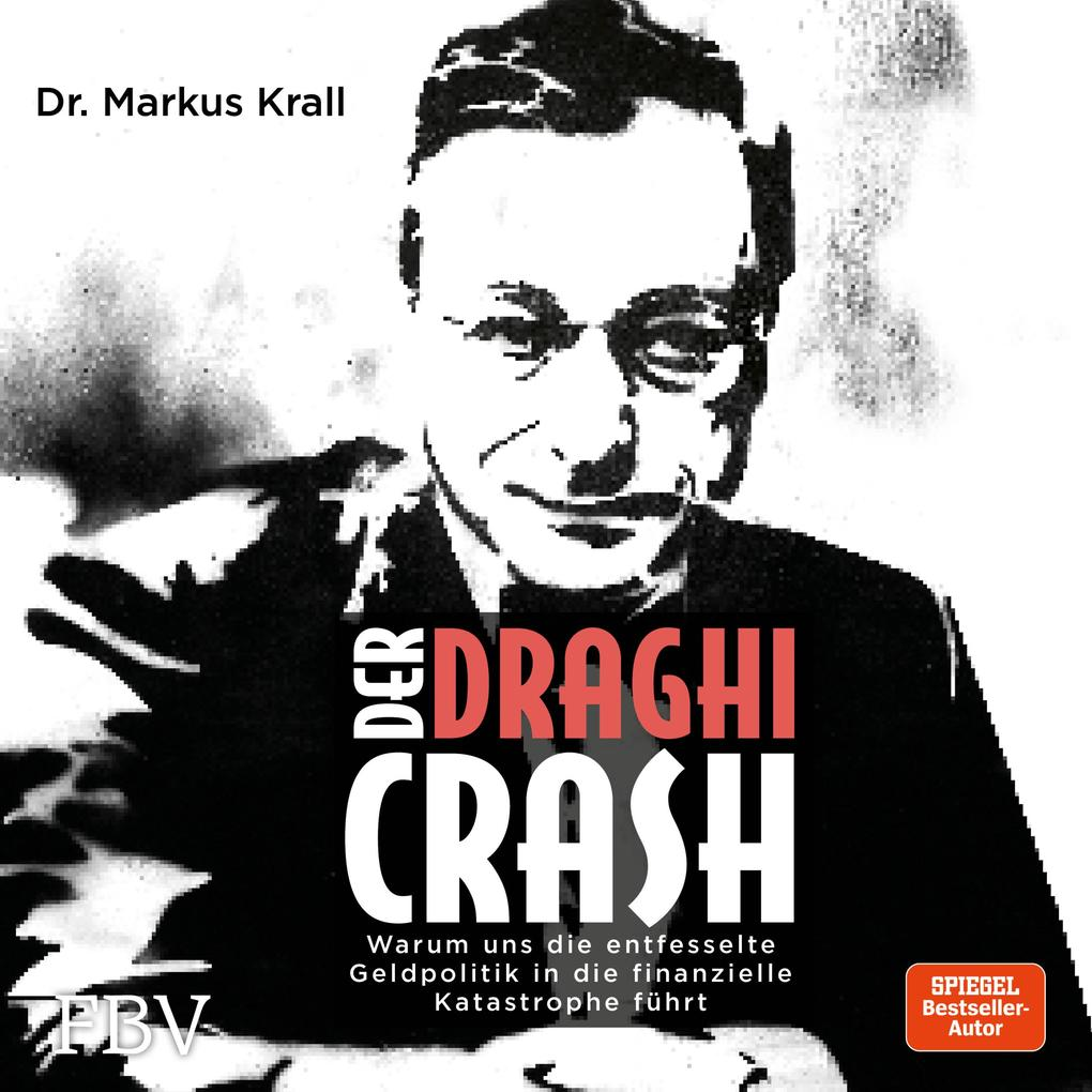 Der Draghi-Crash als Hörbuch Download