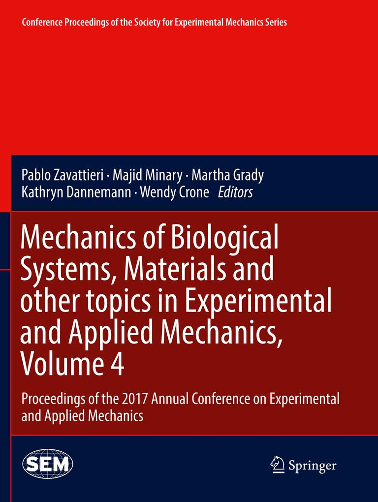 Mechanics of Biological Systems, Materials and other topics in Experimental and Applied Mechanics, Volume 4 als Buch (kartoniert)