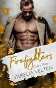 Firefighters: Cole's Story