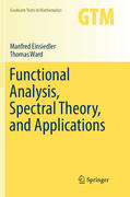 Functional Analysis, Spectral Theory, and Applications