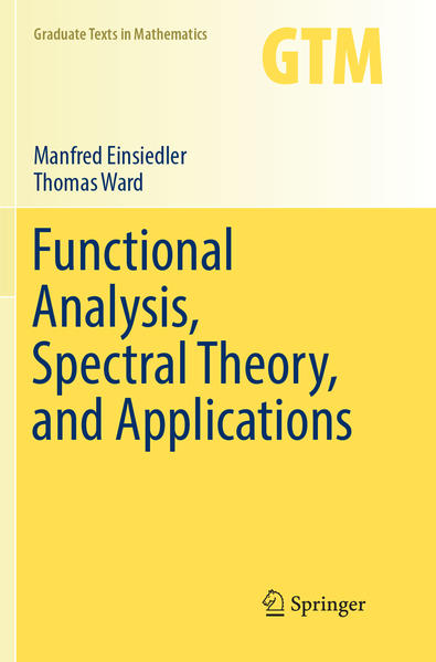 Functional Analysis, Spectral Theory, and Applications als Buch (kartoniert)