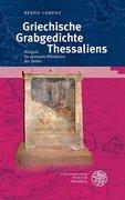 Griechische Grabgedichte Thessaliens
