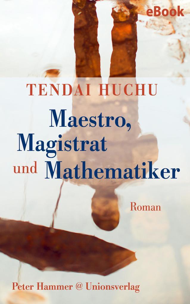 Maestro, Magistrat und Mathematiker als eBook epub