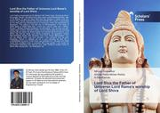 Lord Siva the Father of Universe:Lord Rama's worship of Lord Shiva