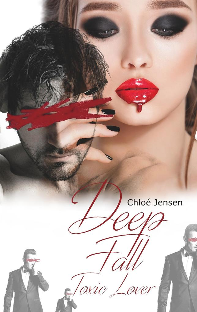 Deep Fall - Toxic Lover (Deep Fall - The Hard Lovestory) als Buch