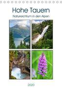 Hohe Tauern - Naturreichtum in den Alpen (Tischkalender 2020 DIN A5 hoch)