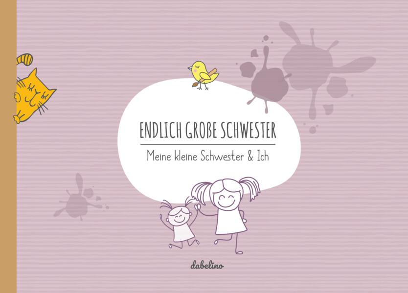 Endlich große Schwester als Buch