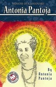 Memoir of a Visionary: Antonia Pantoja