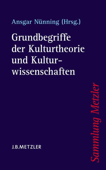 Grundbegriffe der Kulturtheorie und Kulturwissenschaften als Taschenbuch