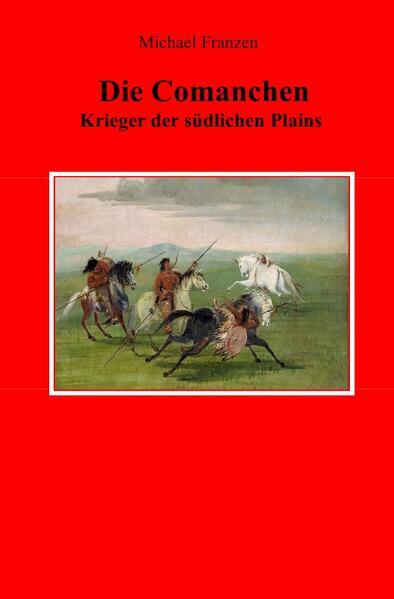 Die Comanchen als Buch (kartoniert)