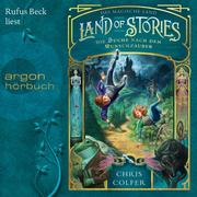 Land of Stories - Das magische Land - Die Suche nach dem Wunschzauber (Ungekürzte Lesung)