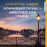 Kommissar Duval ' Abschied von Paris