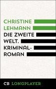 Die zweite Welt. Kriminalroman