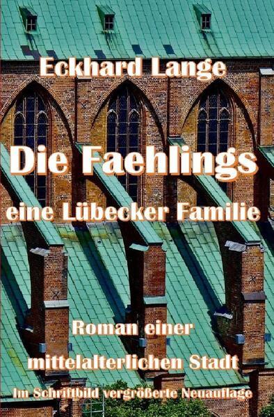 DIE FAEHLINGS eine Lübecker Familie als Buch