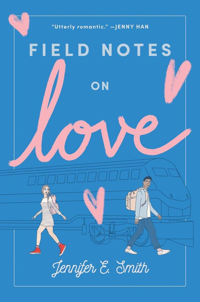 Field Notes on Love als eBook epub