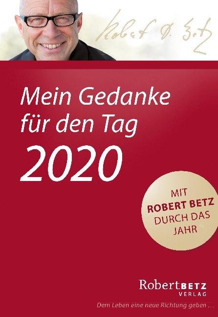 Mein Gedanke für den Tag - Abreißkalender 2020 als Kalender