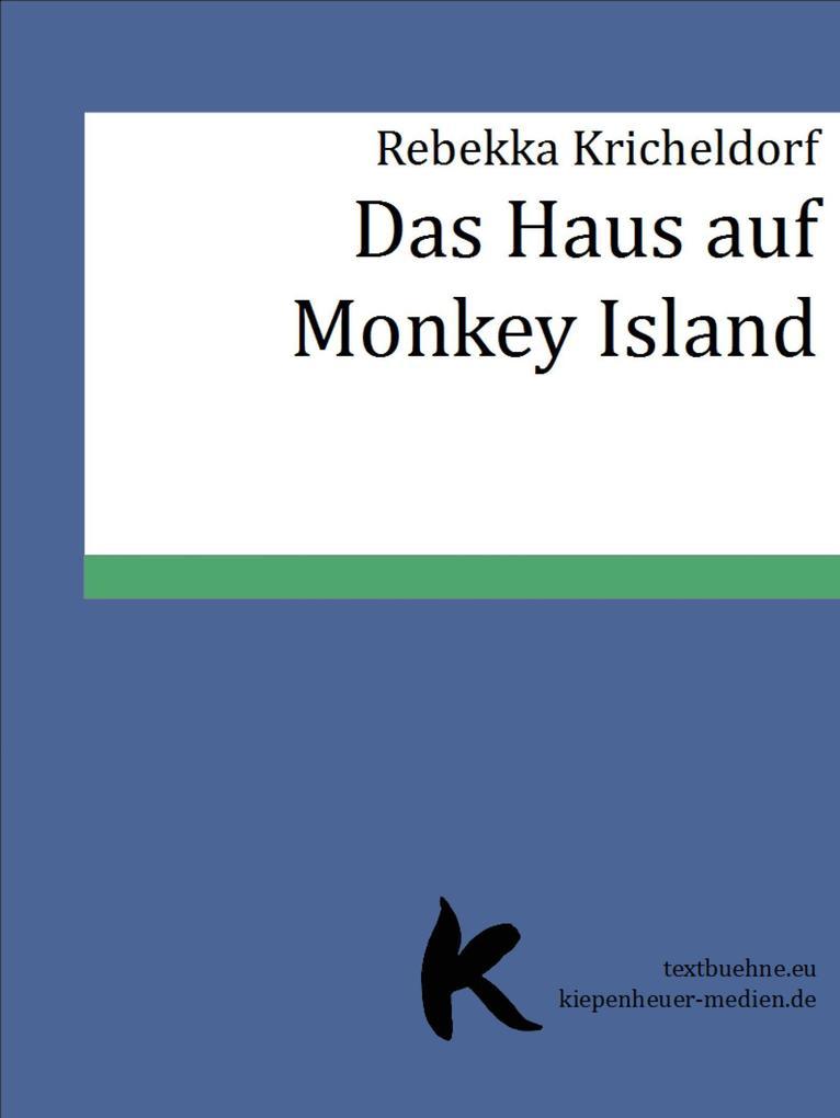 Das Haus auf Monkey Island als eBook