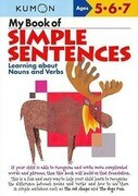 My Book of Simple Sentences: Learning about Nouns and Verbs