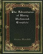 The Adventures of Harry Richmond. Complete