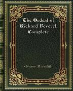 The Ordeal of Richard Feverel. Complete