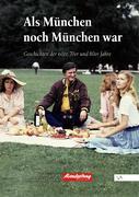 Als München noch München war