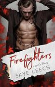 Firefighters: Liam's Story