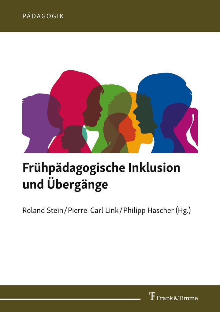 Frühpädagogische Inklusion und Übergänge als Buch