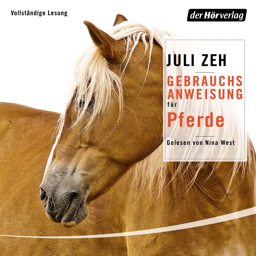 Gebrauchsanweisung für Pferde als Hörbuch Download