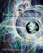 The Story of Science: Einstein Adds a New Dimension