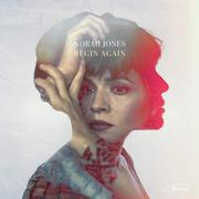 [Norah Jones: Begin Again]