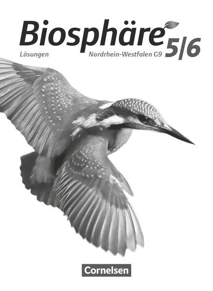 Biosphäre Sekundarstufe I - Gymnasium Nordrhein-Westfalen G9 5./6. Schuljahr - Lösungen zum Schülerbuch als Buch (kartoniert)