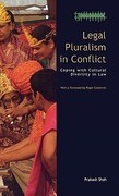 Legal Pluralism in Conflict: Coping with Cultural Diversity in Law