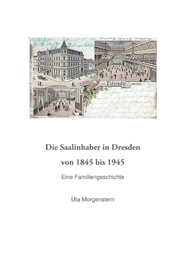 Die Saalinhaber in Dresden von 1845 bis 1945. als Buch (kartoniert)