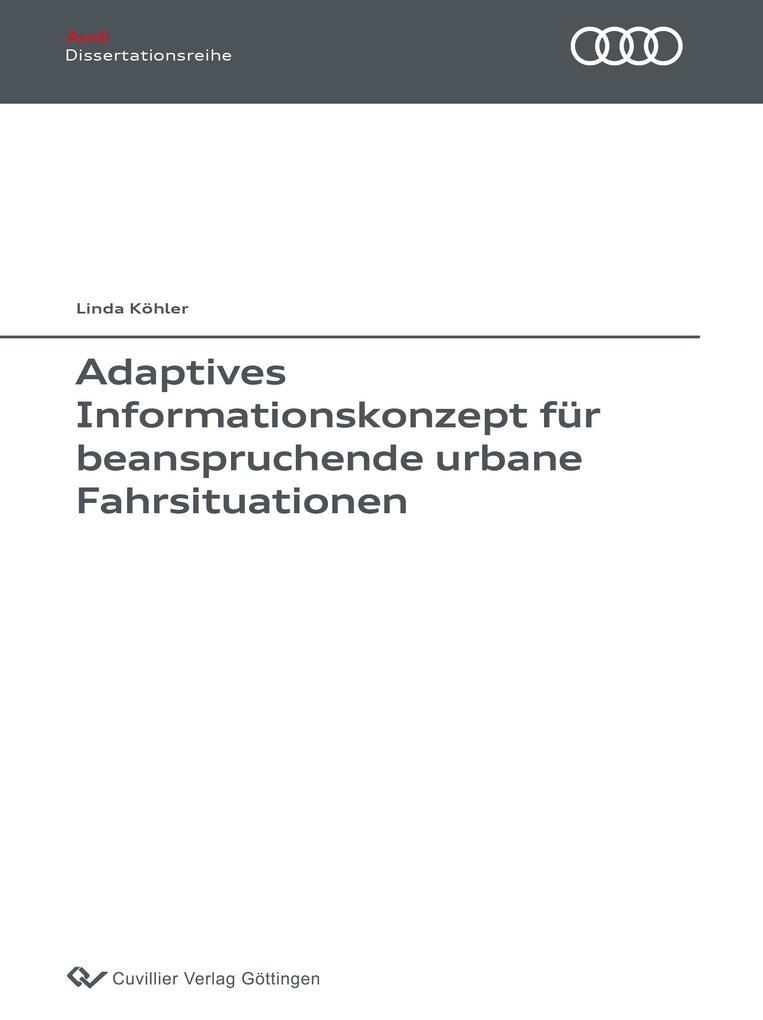 Adaptives Informationskonzept für beanspruchende urbane Fahrsituationen als Buch (kartoniert)