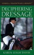 Deciphering Dressage