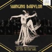 Swinging Babylon-Berliner Tanzorchester 1920-193