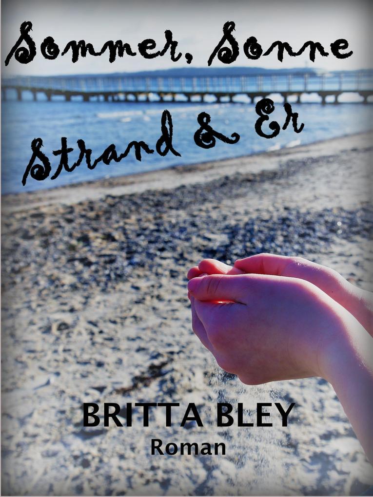 Sommer, Sonne, Strand und Er als eBook