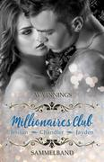 Millionaires Club - Sammelband - Tristan - Chandler - Jayden: Sammelband inkl. 75 Seiten mit Bonusszenen