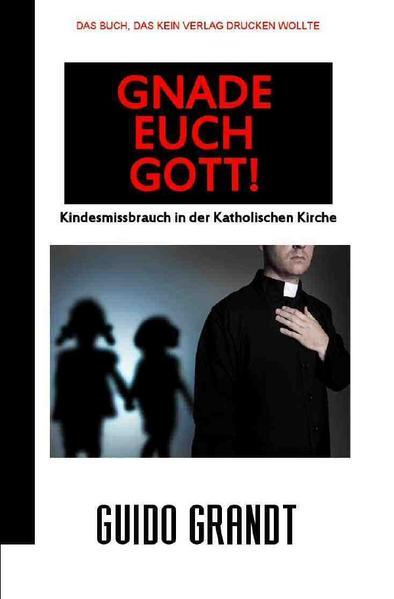 GNADE EUCH GOTT! als Buch
