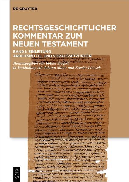 Rechtsgeschichtlicher Kommentar zum Neuen Testament I als Buch (gebunden)